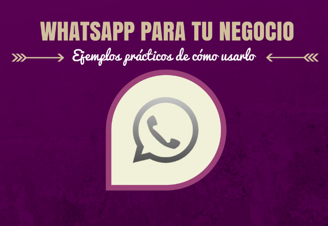 Cómo usar Whatsapp para tu negocio #marketing