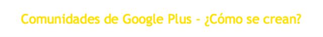 Comunidades de Google Plus-Tutorial